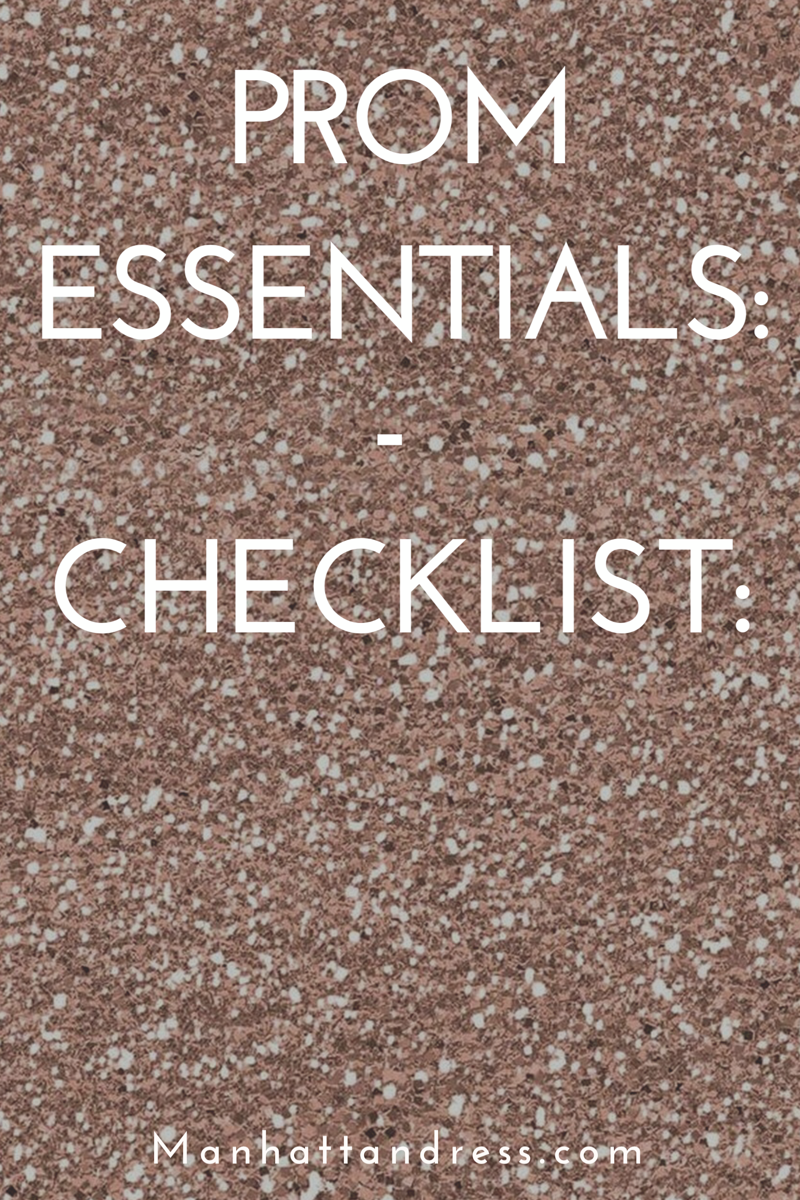 Prom Essentials: Checklist