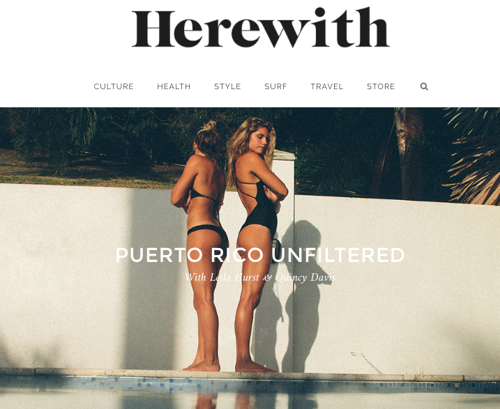 HEREWITH MAGAZINE: Puerto Rico Unfiltered