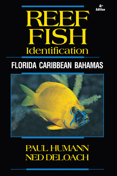Reef Fish Identification - Florida Caribbean Bahamas - 4th Edition