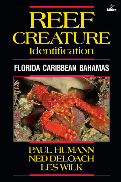 Reef Creature Identification Book - Puerto Rico, Florida, Caribbean and Bahamas