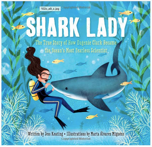 Shark Lady: The True Story of Eugenie Clark