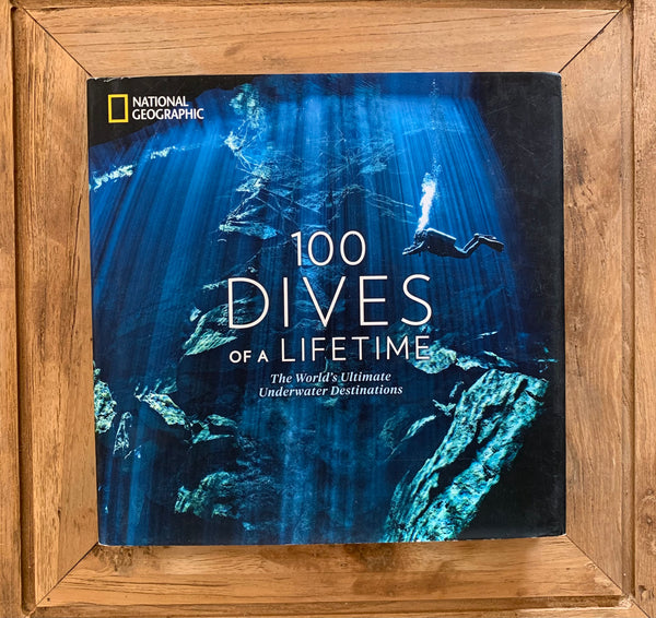 100 Dives of a Lifetime Book