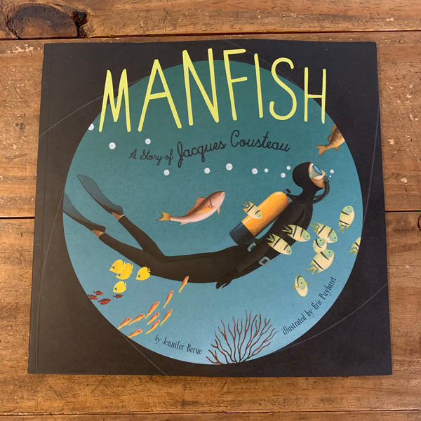Manfish - A Story of Jaques Cousteau