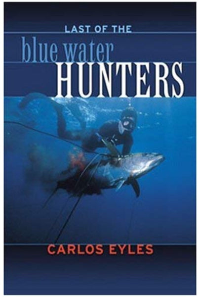 Last of The Blue Water Hunters Book