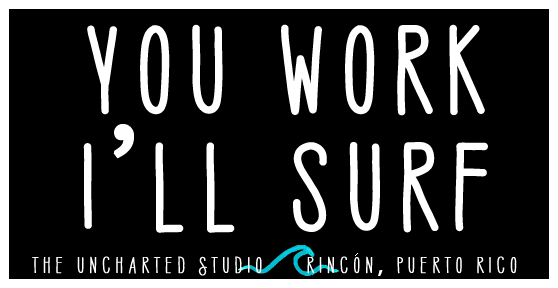 You Work, I'll Surf Sticker