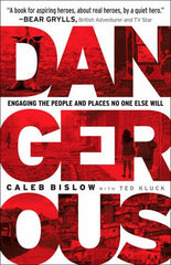 Dangerous by Caleb Bislow