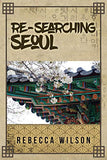 Re-Searching Seoul
