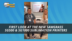 First Look at the New Sawgrass SG500 & SG1000 Sublimation Printers