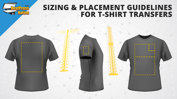 Sizing and Placement Guidelines for T-Shirt Transfers