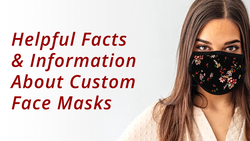 Helpful Facts & Information About Custom Face Masks
