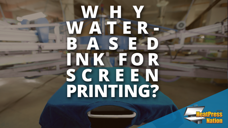 Why Water-Based Ink For Screen Printing?