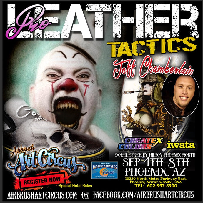 Leather classes coming to Phoenix, Az!! Sept 4th - 8th at THE AIRBRUSH ART CIRCUS!!