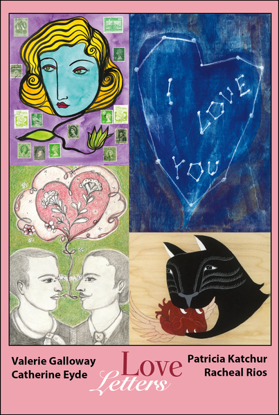 Love Letters new works by Catherine Eyde, Valerie Galloway, Patricia Katchur, Racheal Rios at Yikes Toys!