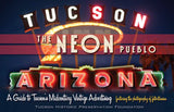Preserve Tucson / The Neon Pueblo: A Guide to Tucson's Midcentury Vintage Advertising