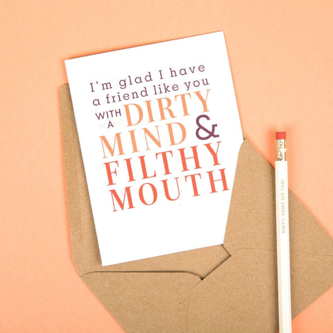 Dirty Mind Filthy Mouth Card (Everyday)