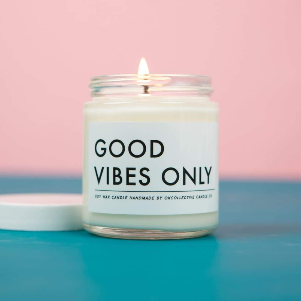 Good Vibes Only Soy Candle