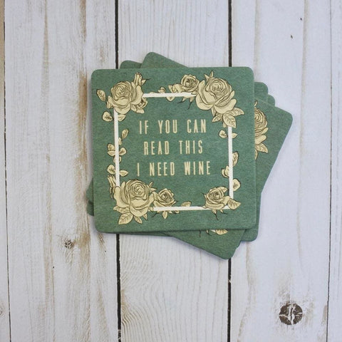I Need Wine Coasters (4 pack)