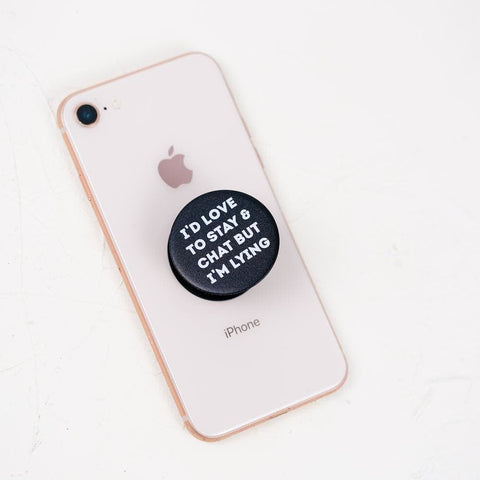 I'd Love To Stay And Chat Pop Socket