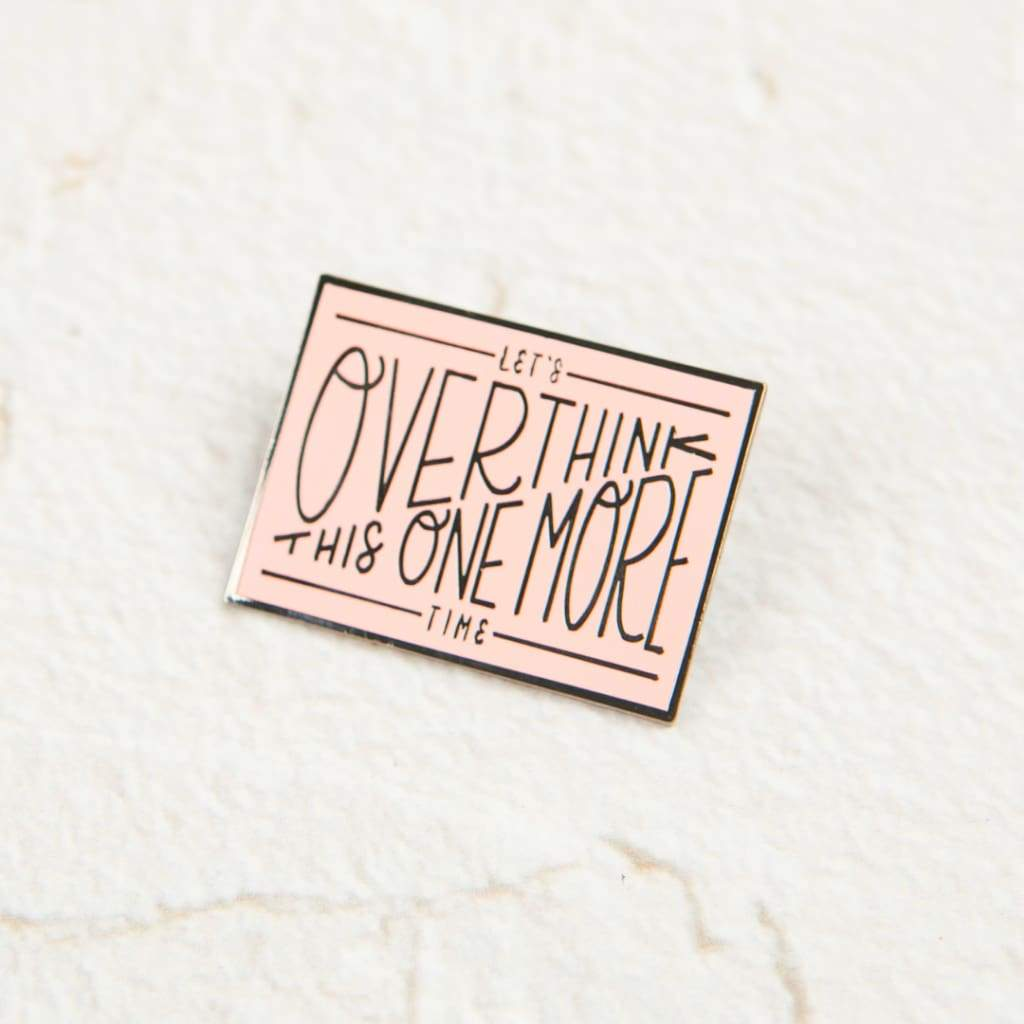 Let's Overthink This Enamel Pin