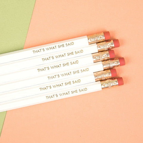 That's What She Said Pencil Pack (Set of 6)