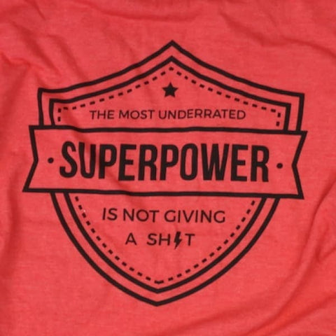 The Most Underrated Super Power T-Shirt