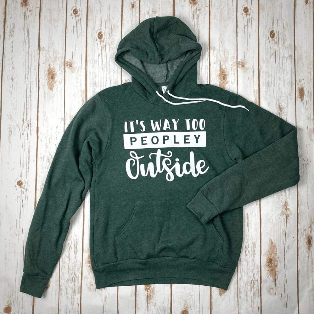 Too Peopley Outside Pullover Hoodie