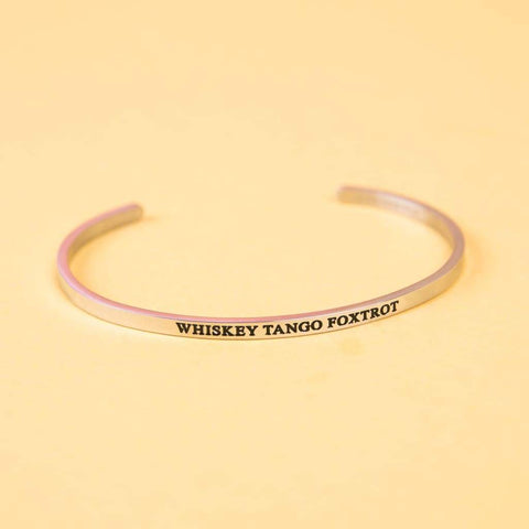 Whiskey Tango Foxtrot Stainless Steel Bangle