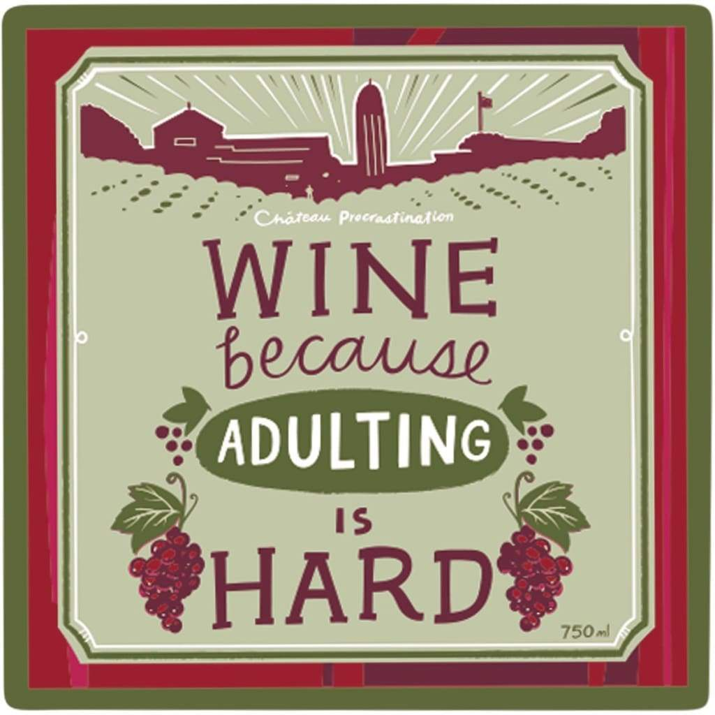 Wine Because Adulting Is Hard Coaster