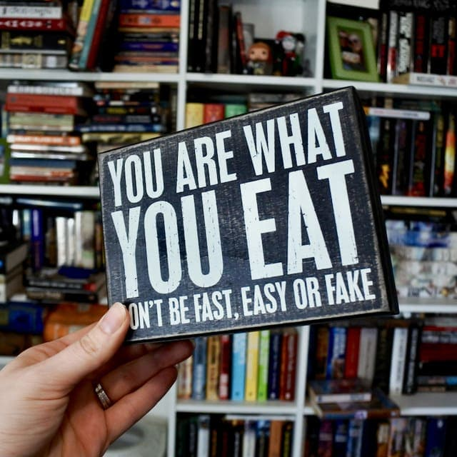 You Are What You Eat Sign