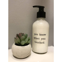 You Know What You Touched Soap Dispenser - Bath & Body