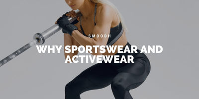 Why Sportswear and Activewear