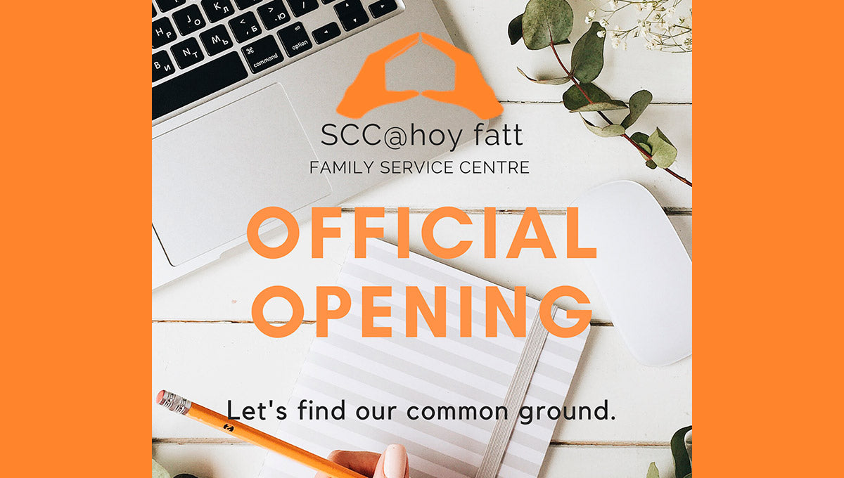 Official Opening of our Satellite Centre SCC@Hoy Fatt