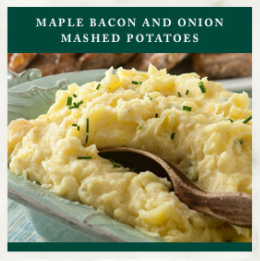 Stonewall Thanksgiving Recipe - Maple Bacon Mashed Potatoes