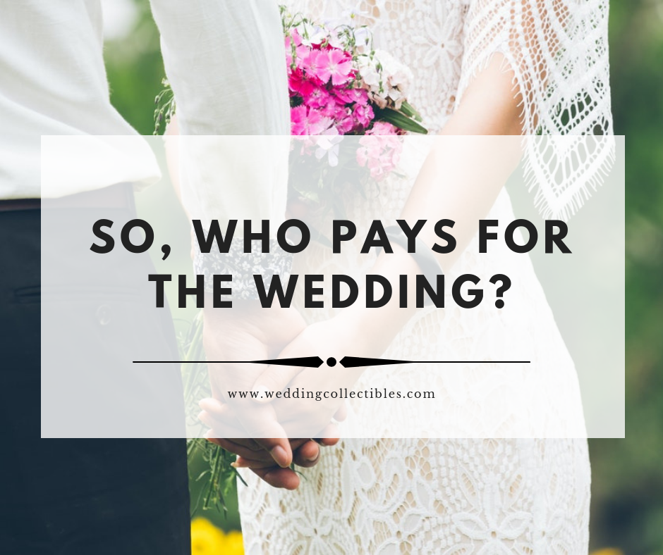 So Who Pays for the Wedding?
