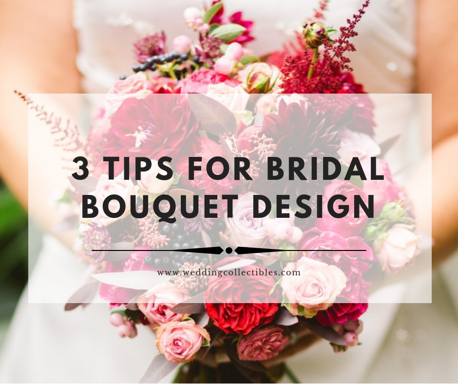 3 Tips for Bridal Bouquet Design