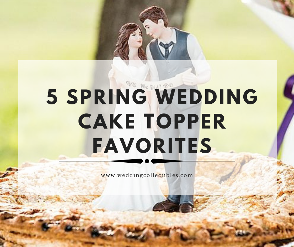 5 Spring Cake Topper Favorites