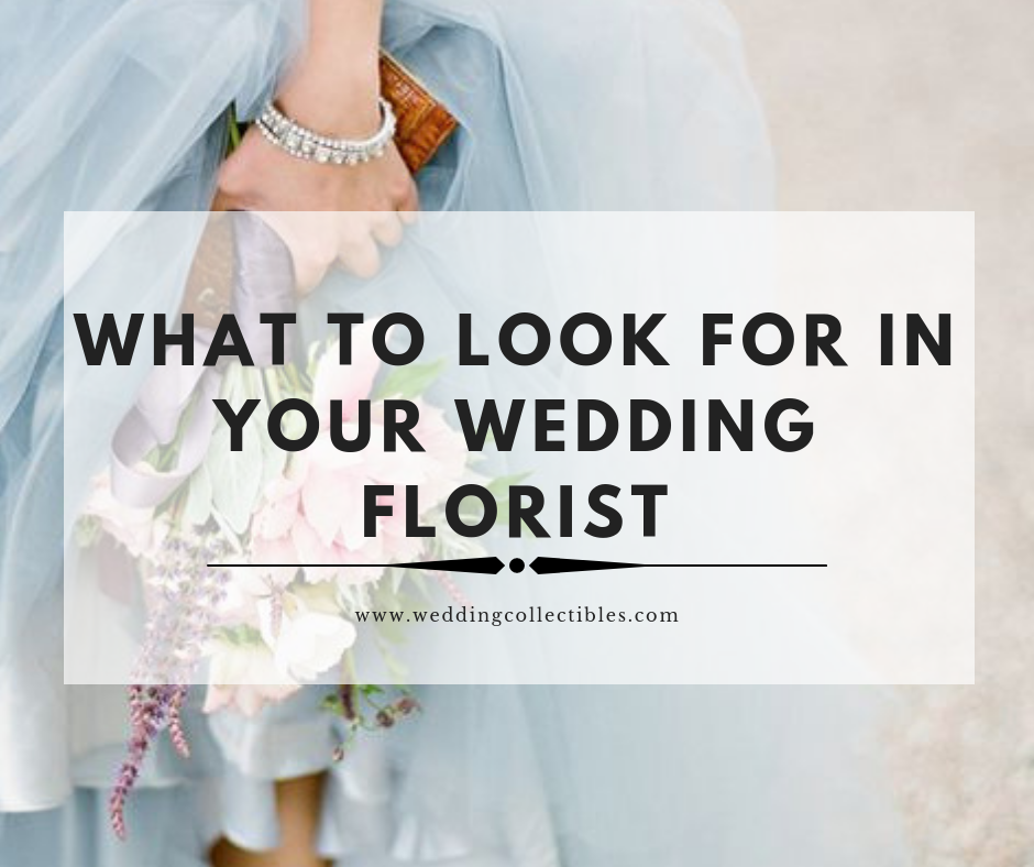 What to Look for in a Wedding Florist