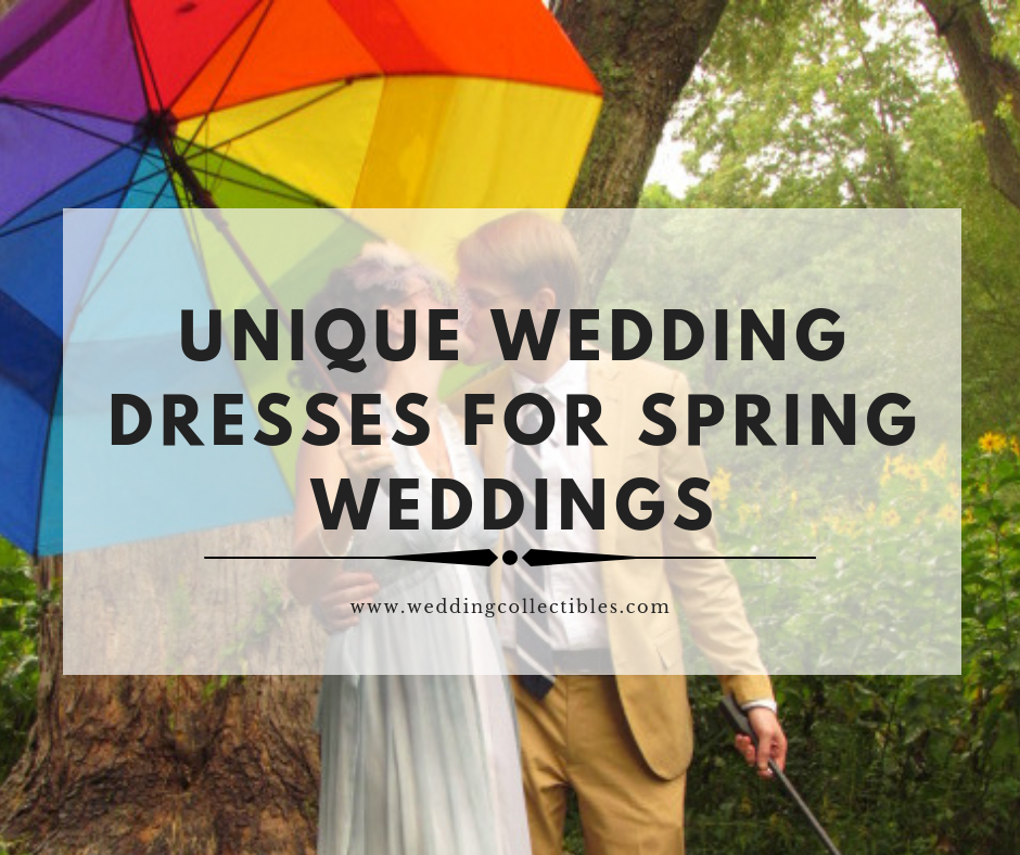 Unique Wedding Dresses for Spring Weddings