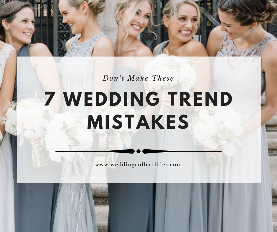 Don't Make These 7 Wedding Trend Mistakes
