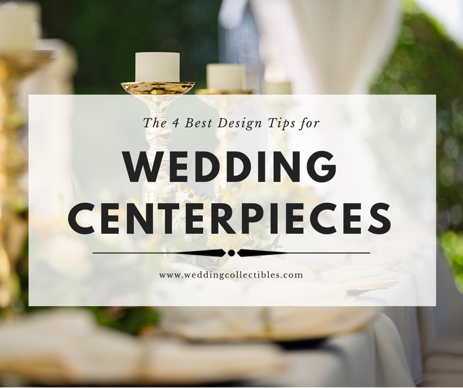 The 4 Best Design Tips for Wedding Centerpieces
