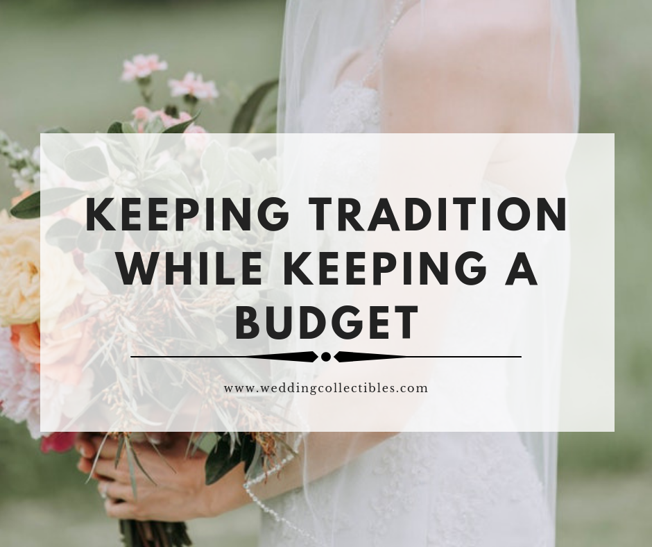 Keeping Tradition While Keeping a Budget