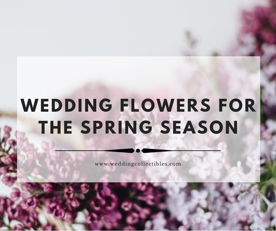 Wedding Flowers for the Spring Season