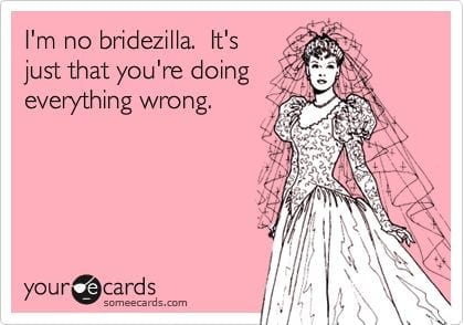 "How to keep from going ""Bridezilla"""