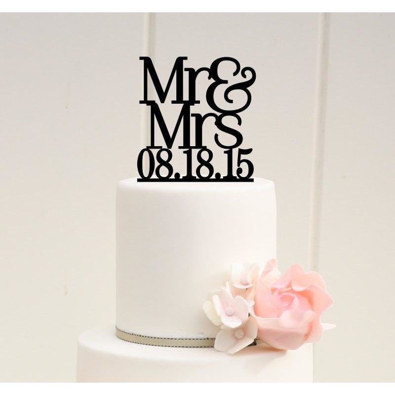 Custom Wedding Cake Topper - Mr & Mrs Wedding Cake Topper with Wedding Date