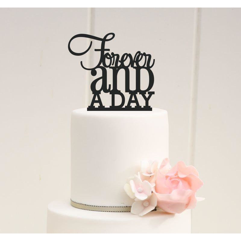 Custom Wedding Cake Topper Forever and a Day Cake Topper