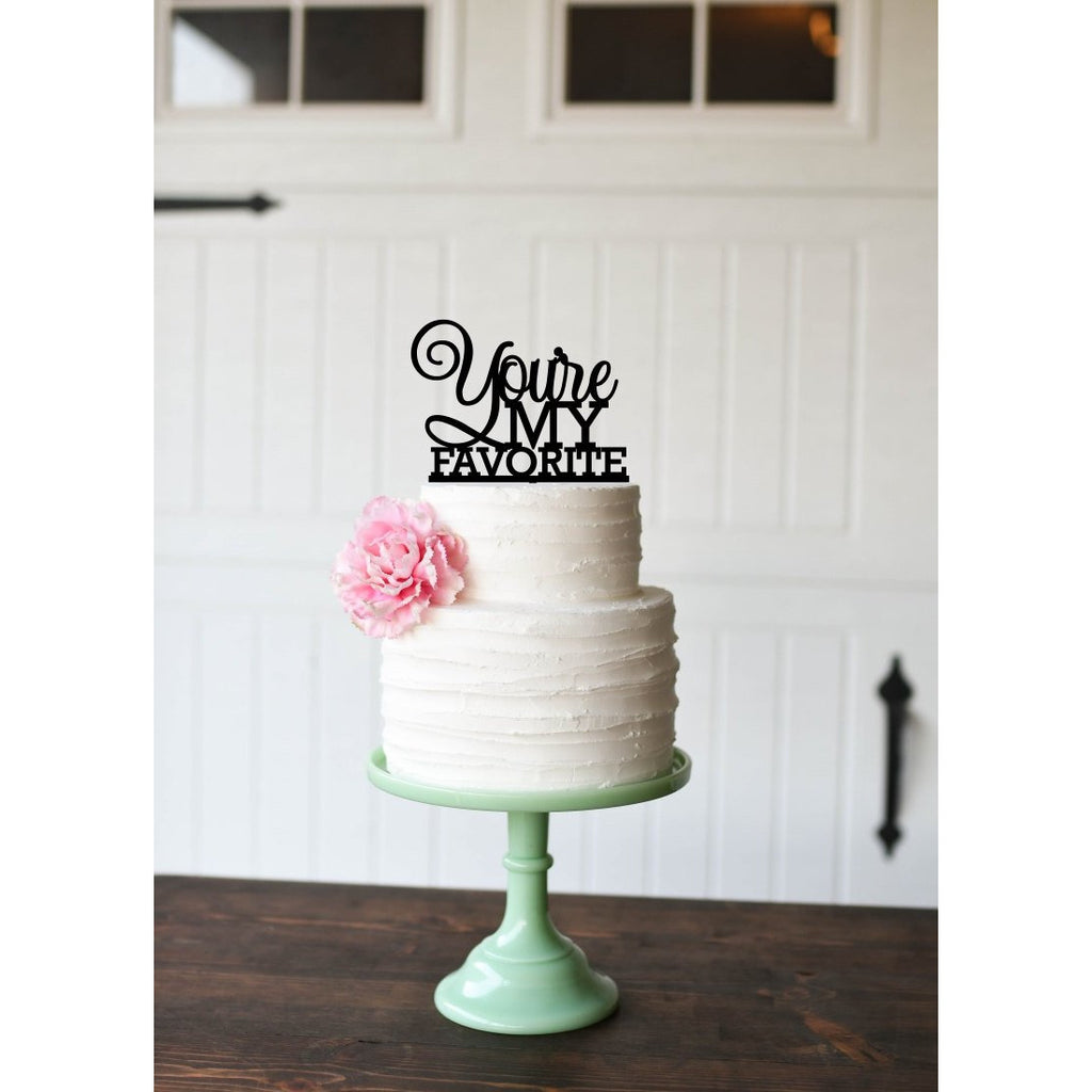 You're My Favorite Wedding Cake Topper - Custom Cake Topper