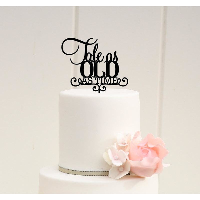 Tale As Old As Time Wedding Cake Topper - Bridal Shower Cake Topper