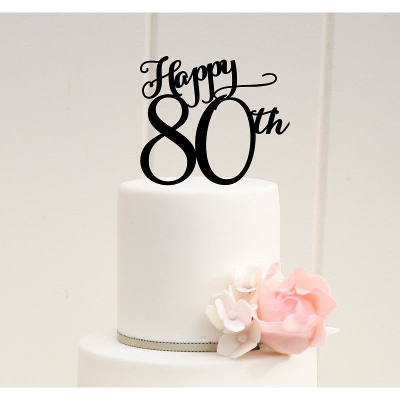Marvelous Happy 80Th Birthday Or 80Th Anniversary Cake Topper Customize With A Funny Birthday Cards Online Aboleapandamsfinfo