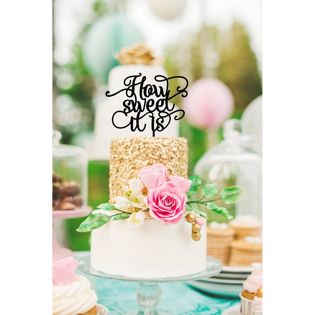 How Sweet It Is Wedding Cake Topper - Bridal Shower Topper