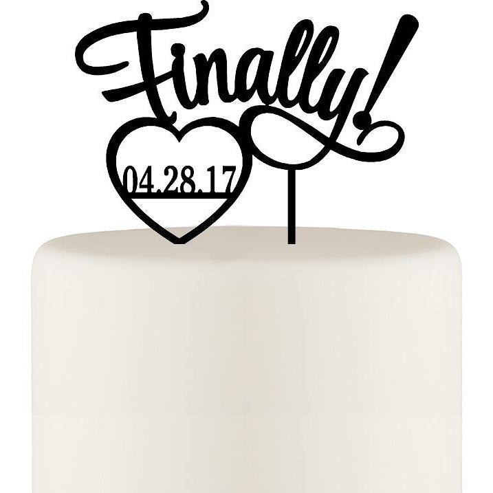 Finally Wedding Cake Topper - Cake Topper - Cake Topper with Wedding Date